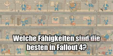 Fähigkeiten in Fallout 4