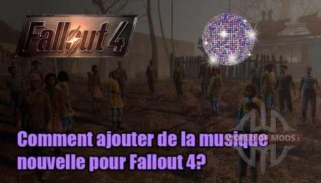Comment ajouter de la musique de Fallout 4?