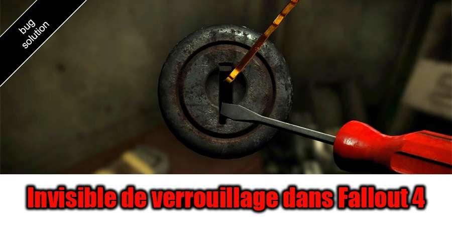 Invisible verrouillage dans Fallout 4 - la solution