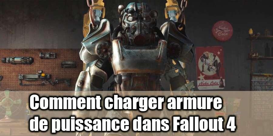 Comment faire pour charger la puissance de l'armure dans Fallout 4