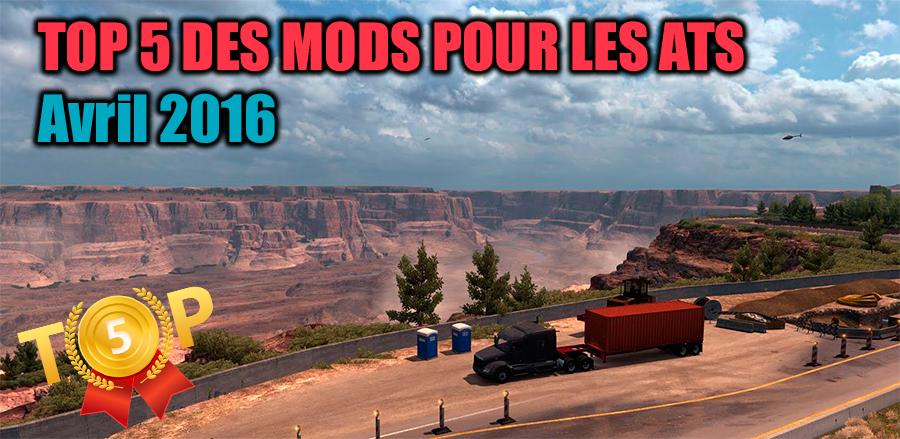 TOP 5 des mods pour American Truck Simulator