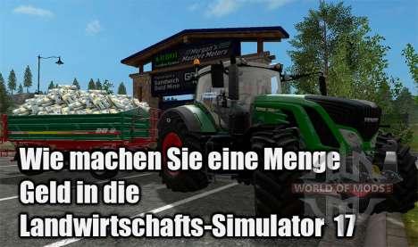Wie man viel Geld im Landwirtschafts-Simulator 17