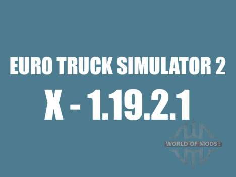 Patch 1.9.21 pour Euro Truck Simulator 2
