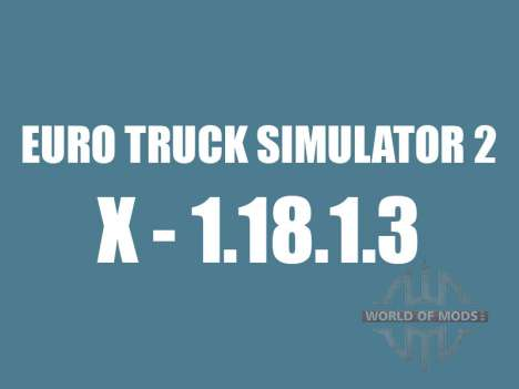 Patch 1.8.1.3 pour Euro Truck Simulator 2