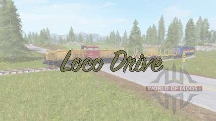 Loco Drive pour Farming Simulator 2017