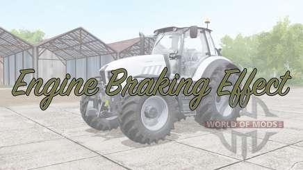 Engine Braking Effect v2.0 pour Farming Simulator 2017
